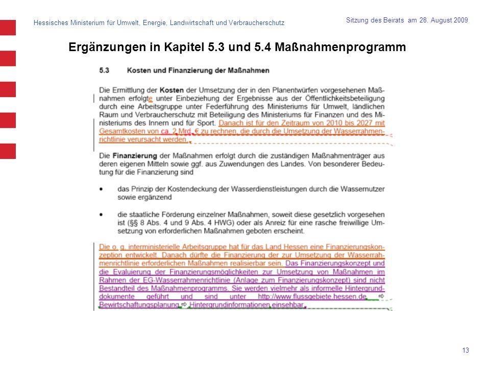 Ergänzungen in Kapitel 5.3 und 5.4 Maßnahmenprogramm