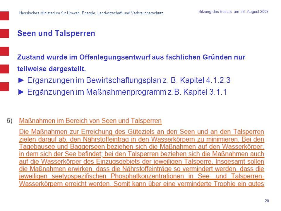 ► Ergänzungen im Bewirtschaftungsplan z. B. Kapitel 4.1.2.3