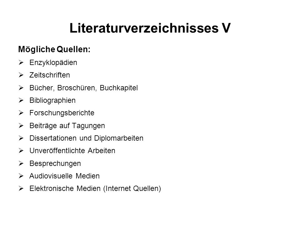 Literaturverzeichnisses V