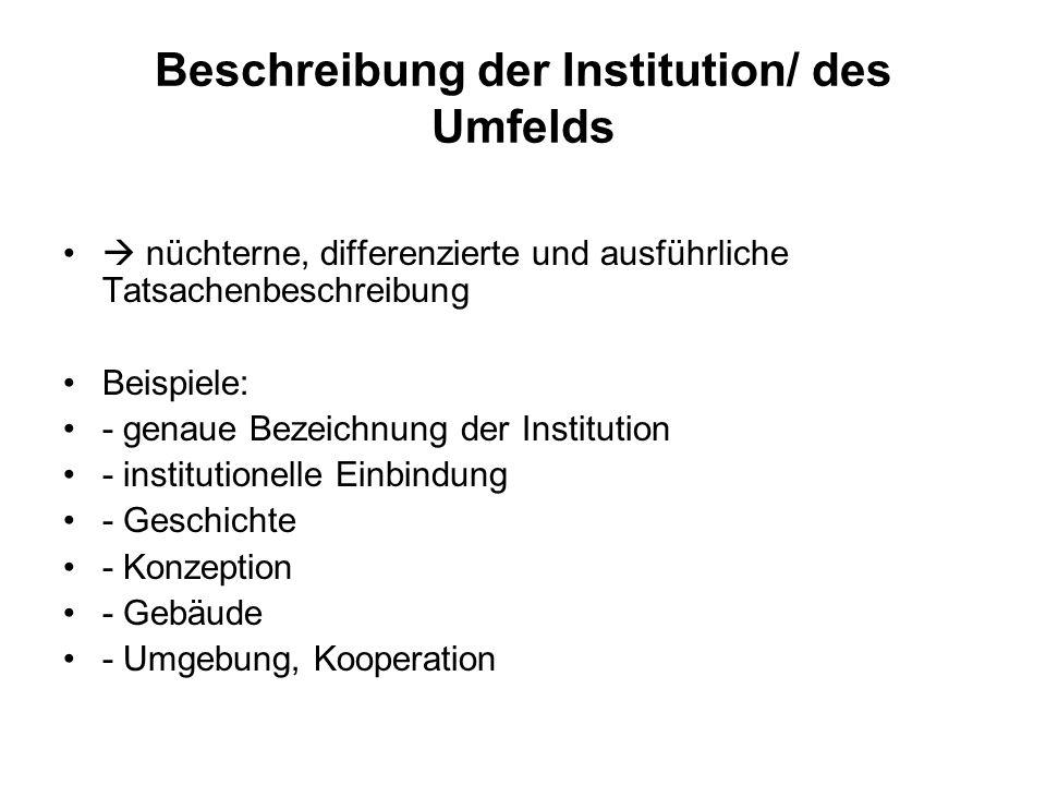 Beschreibung der Institution/ des Umfelds