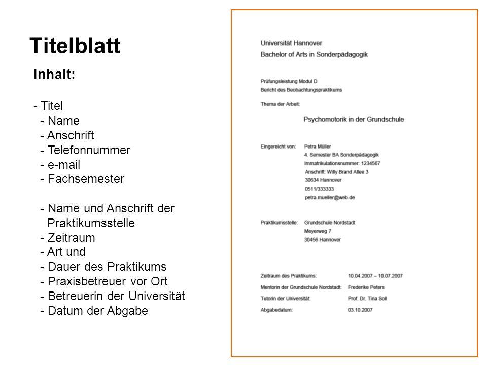 Titelblatt Inhalt: - Titel - Name - Anschrift - Telefonnummer - e-mail