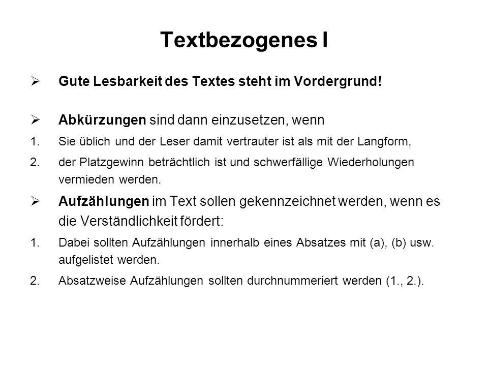 Textbezogenes I Gute Lesbarkeit des Textes steht im Vordergrund!