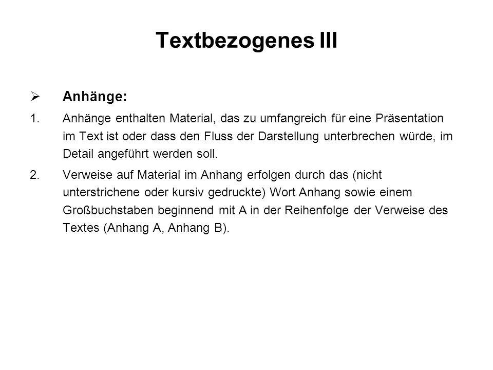 Textbezogenes III Anhänge: