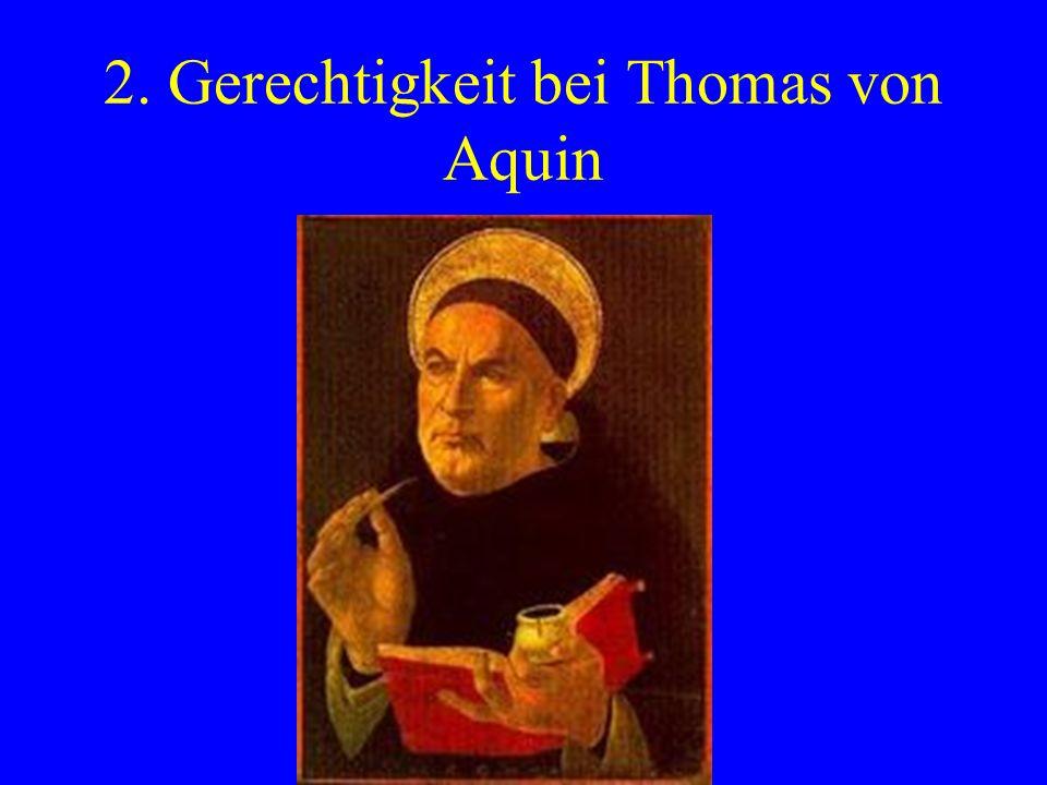 2. Gerechtigkeit bei Thomas von Aquin