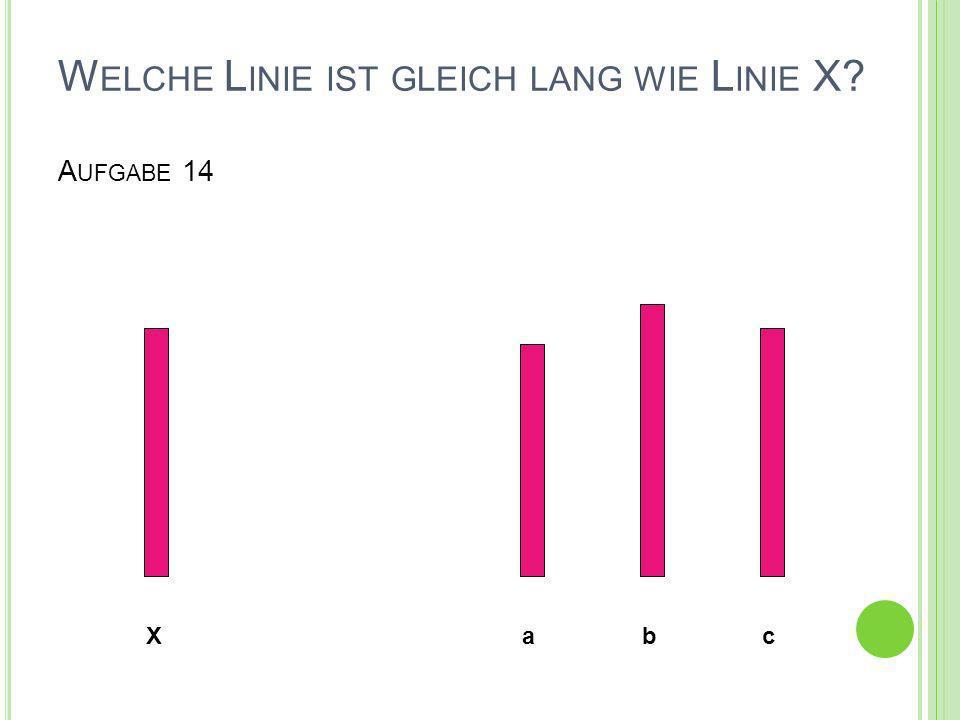 Welche Linie ist gleich lang wie Linie X Aufgabe 14