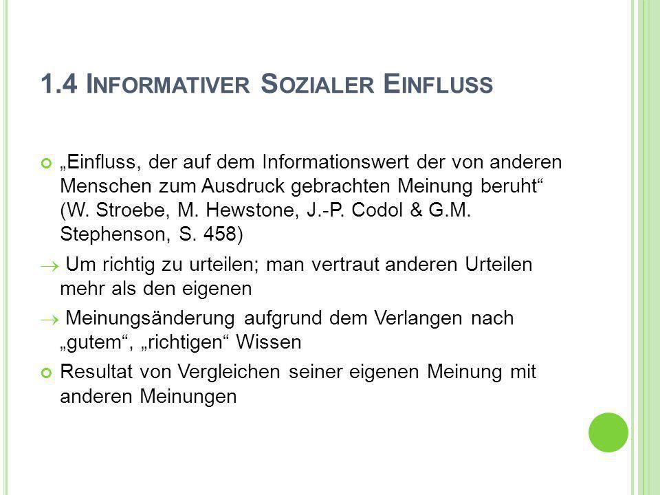 1.4 Informativer Sozialer Einfluss
