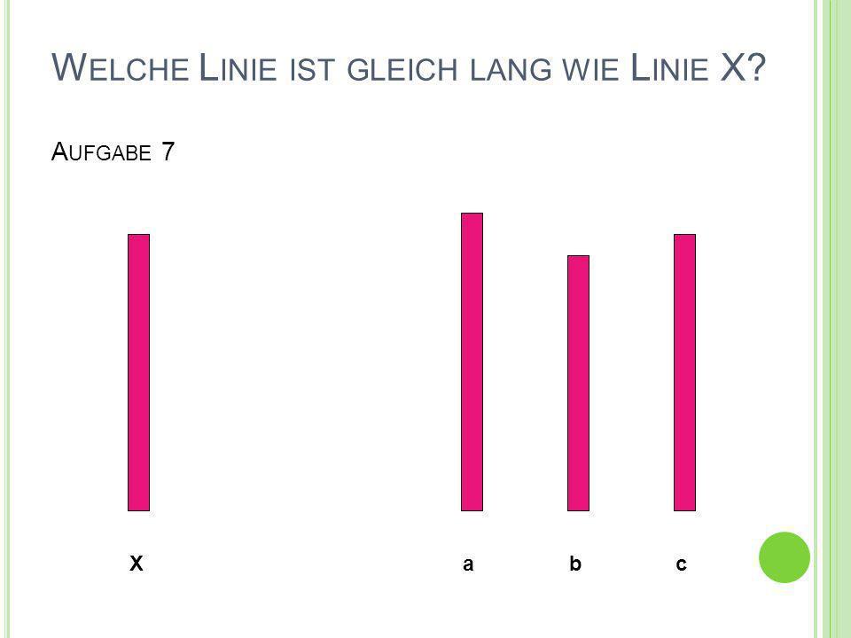 Welche Linie ist gleich lang wie Linie X Aufgabe 7