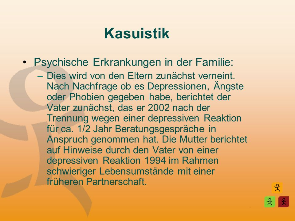 Kasuistik Psychische Erkrankungen in der Familie:
