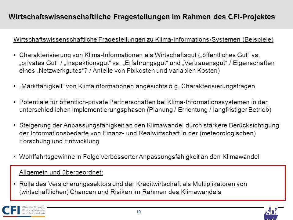 Wirtschaftswissenschaftliche Fragestellungen im Rahmen des CFI-Projektes