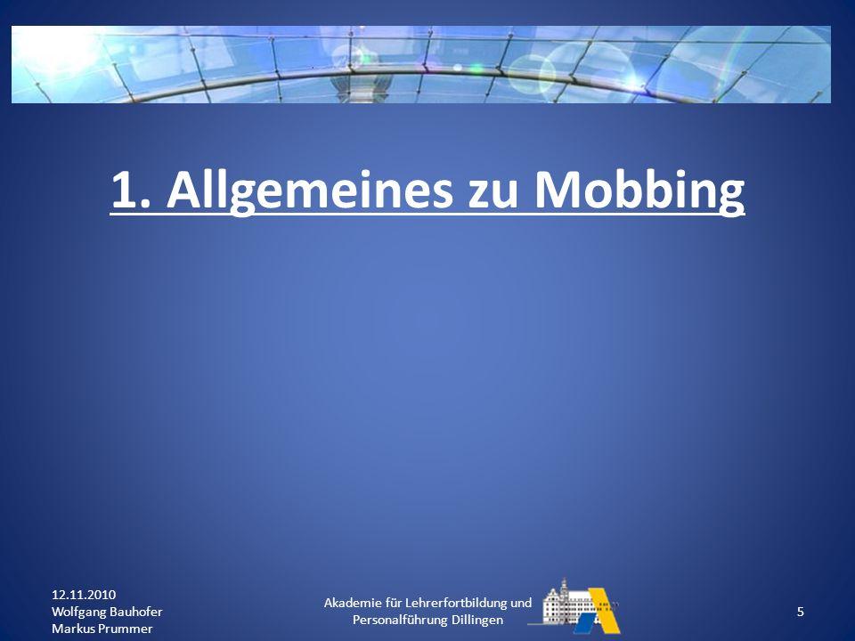 1. Allgemeines zu Mobbing