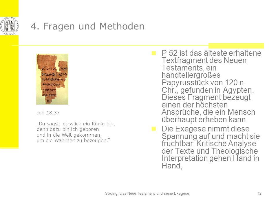 Söding, Das Neue Testament und seine Exegese
