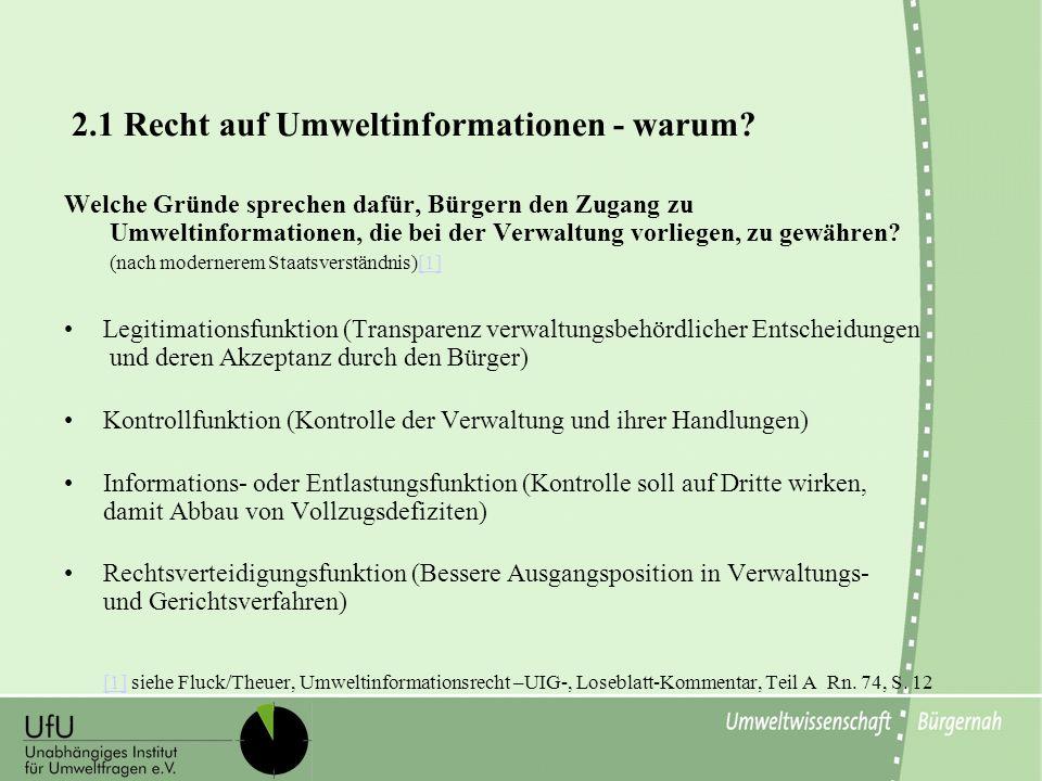 2.1 Recht auf Umweltinformationen - warum