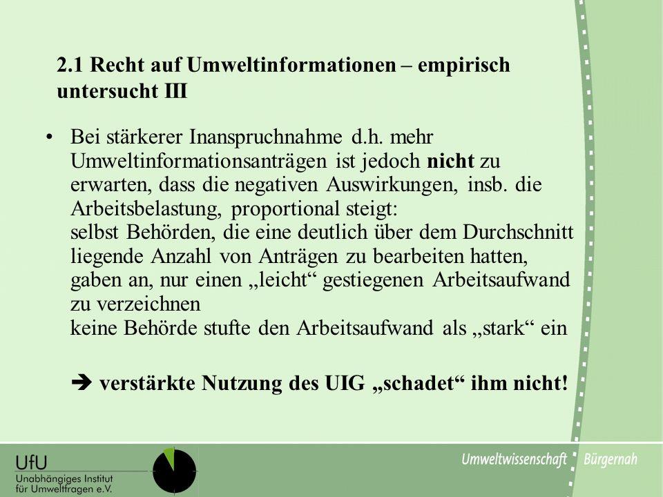 2.1 Recht auf Umweltinformationen – empirisch untersucht III