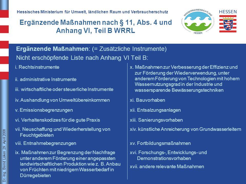 Ergänzende Maßnahmen nach § 11, Abs. 4 und Anhang VI, Teil B WRRL