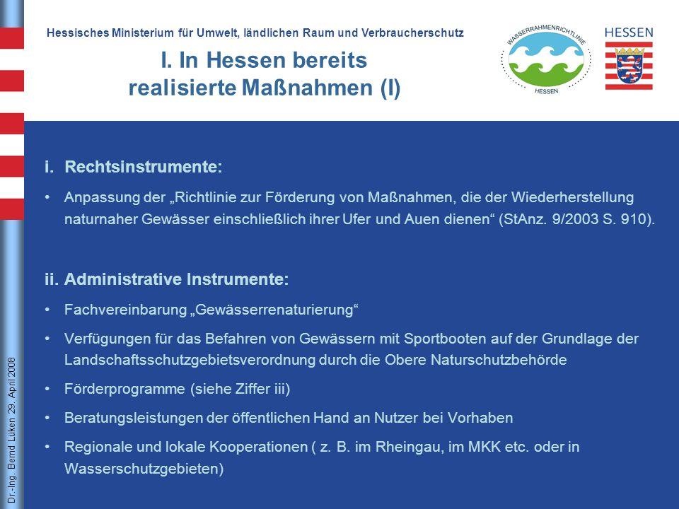 I. In Hessen bereits realisierte Maßnahmen (I)