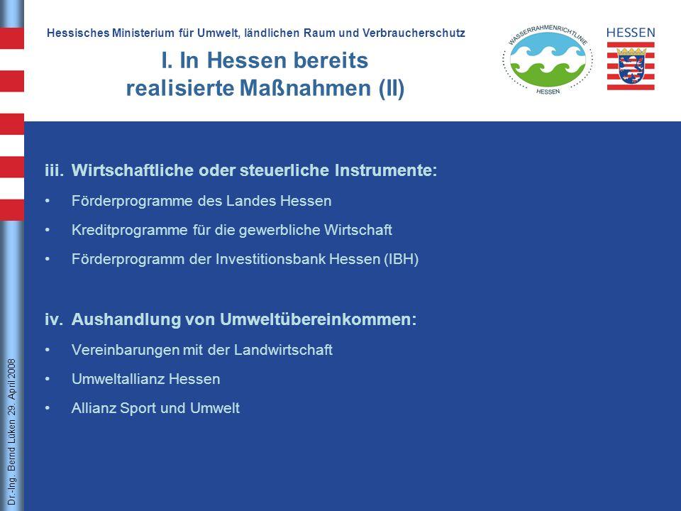I. In Hessen bereits realisierte Maßnahmen (II)