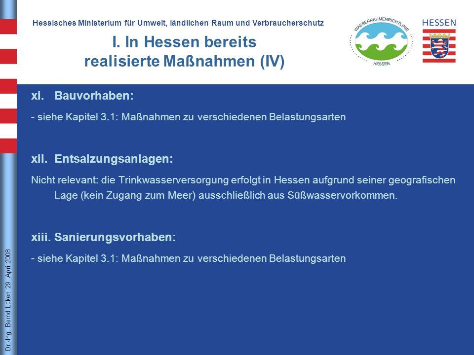 I. In Hessen bereits realisierte Maßnahmen (IV)