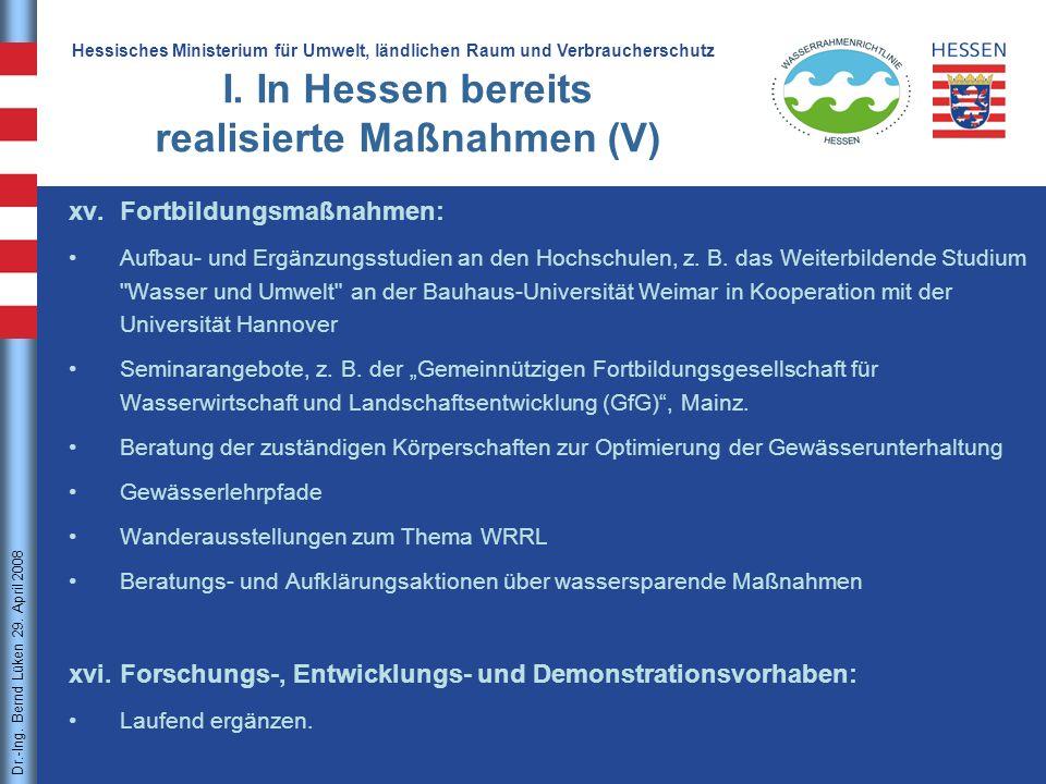 I. In Hessen bereits realisierte Maßnahmen (V)