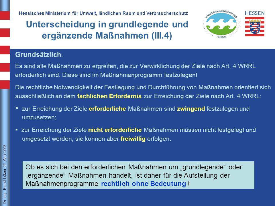 Unterscheidung in grundlegende und ergänzende Maßnahmen (III.4)