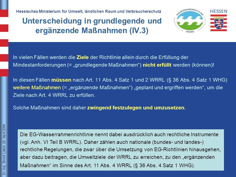 Unterscheidung in grundlegende und ergänzende Maßnahmen (IV.3)