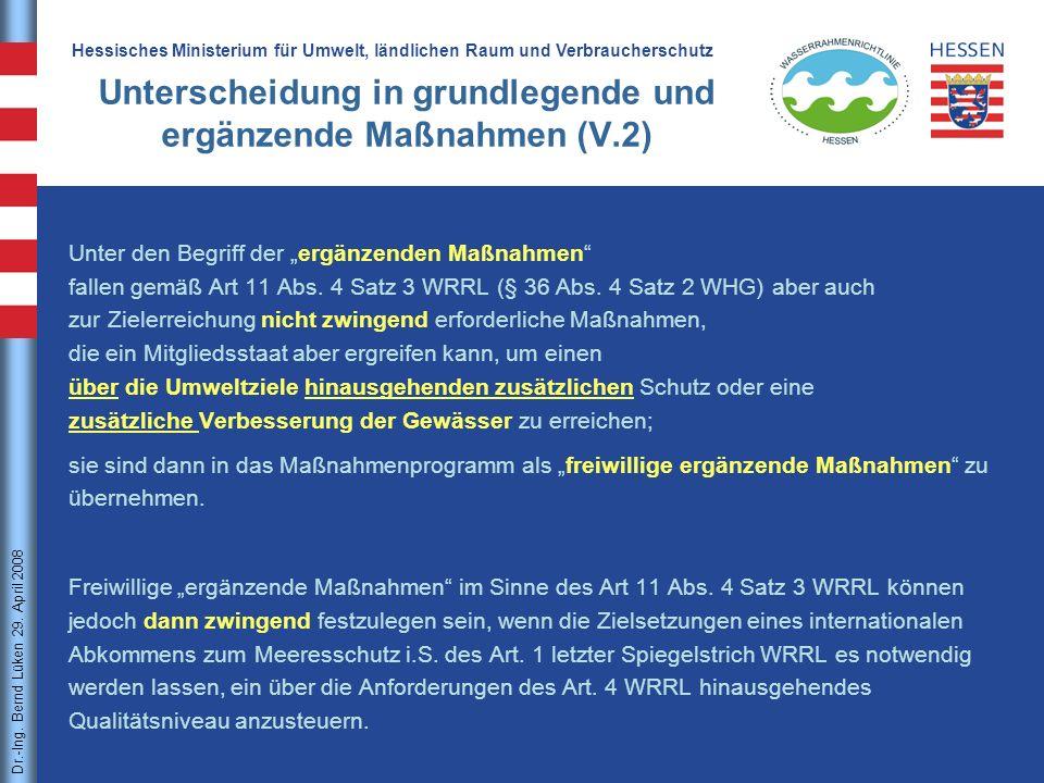 Unterscheidung in grundlegende und ergänzende Maßnahmen (V.2)