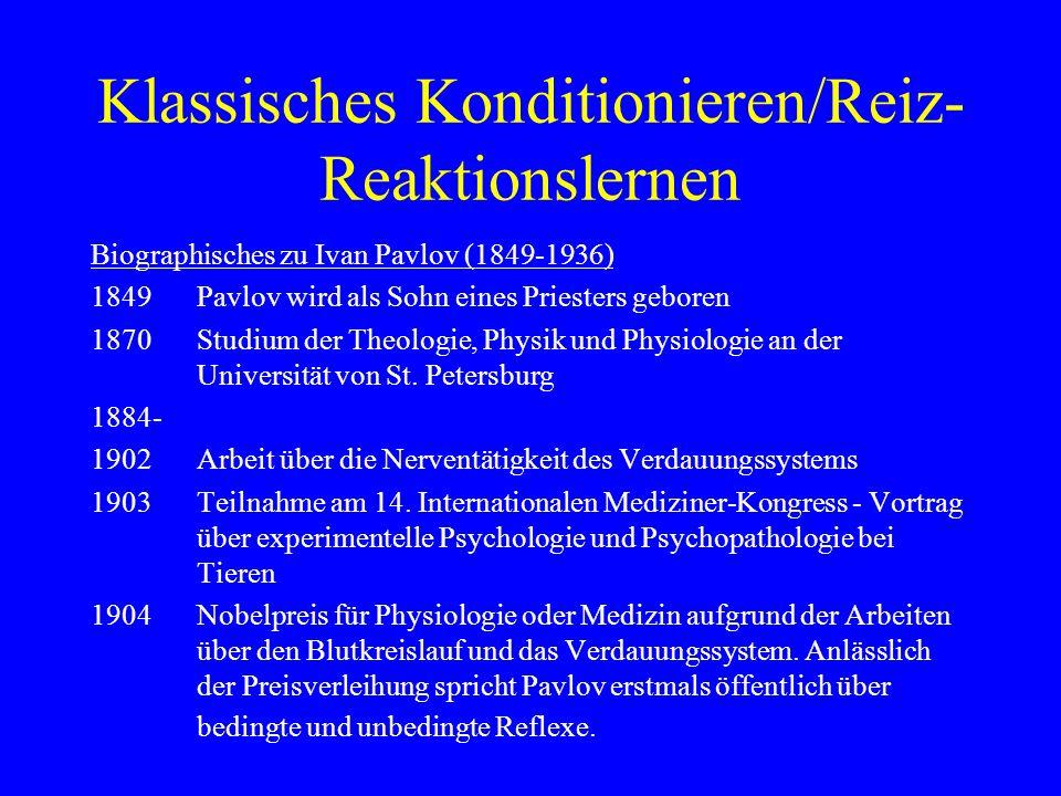 Klassisches Konditionieren/Reiz-Reaktionslernen