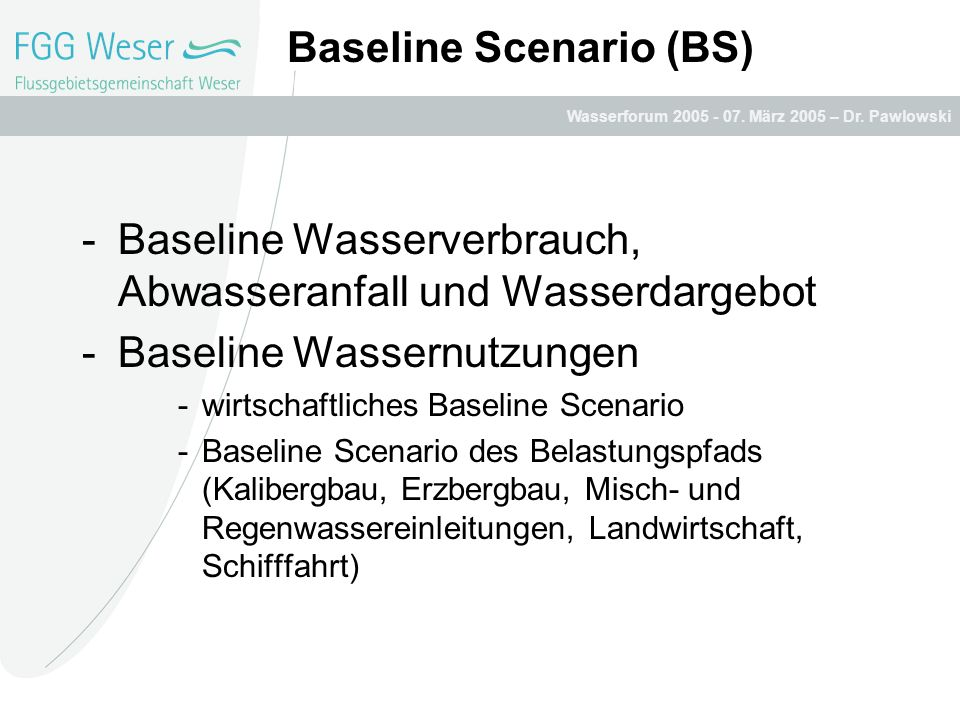 Baseline Scenario (BS)