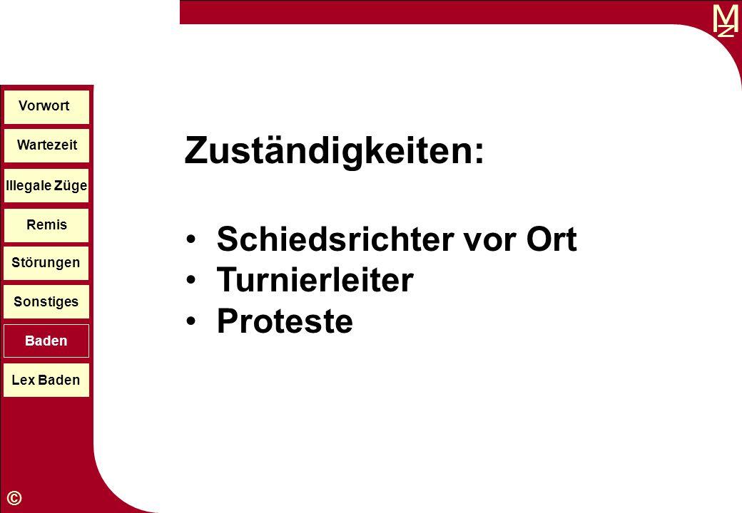 Zuständigkeiten: Schiedsrichter vor Ort Turnierleiter Proteste Vorwort