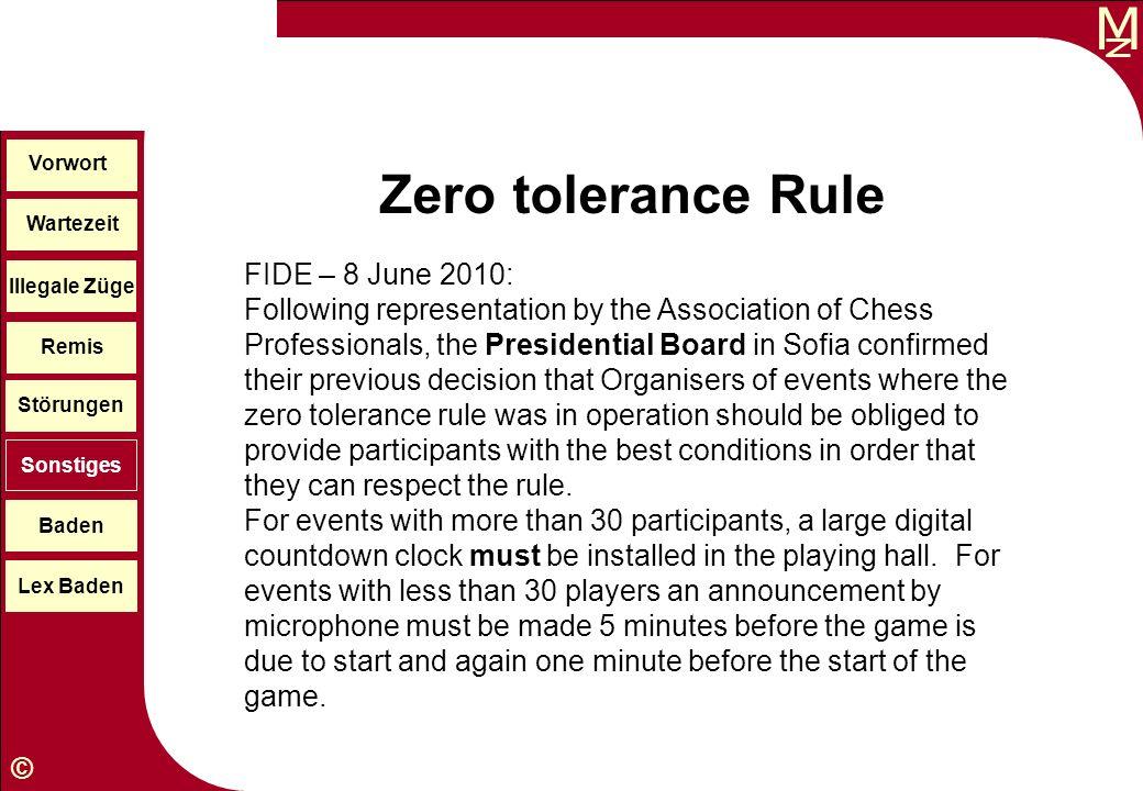 Vorwort Zero tolerance Rule. Wartezeit.