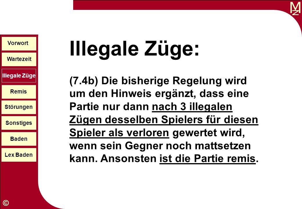 Illegale Züge: