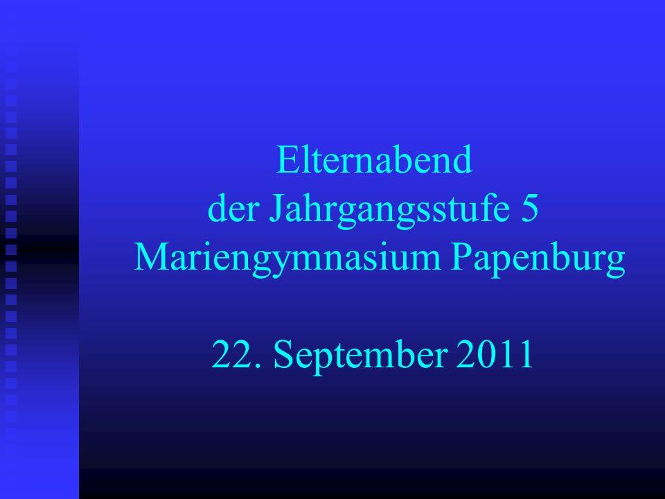 Elternabend der Jahrgangsstufe 5 Mariengymnasium Papenburg 22
