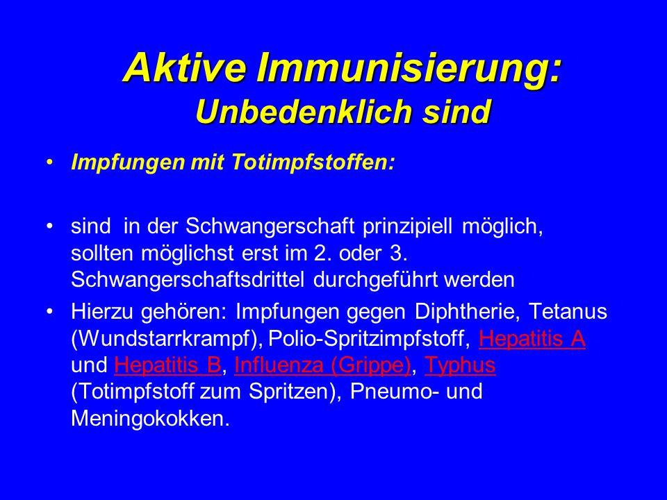 Aktive Immunisierung: Unbedenklich sind