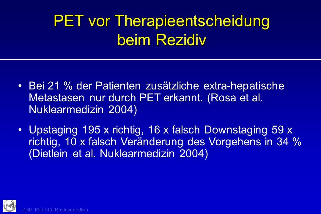 PET vor Therapieentscheidung beim Rezidiv