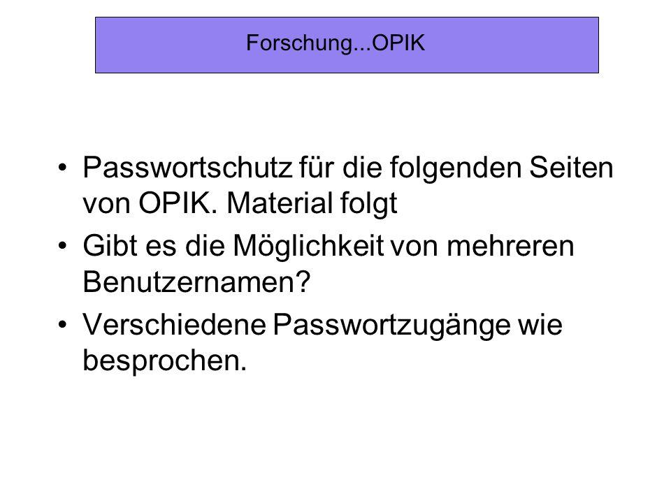 Passwortschutz für die folgenden Seiten von OPIK. Material folgt