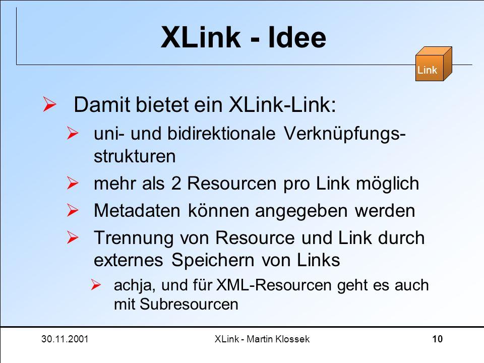 XLink - Idee Damit bietet ein XLink-Link: