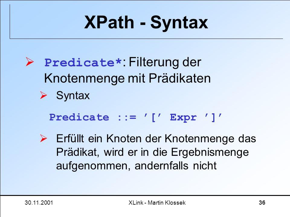 XPath - Syntax Predicate*: Filterung der Knotenmenge mit Prädikaten