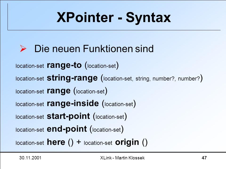 XPointer - Syntax Die neuen Funktionen sind