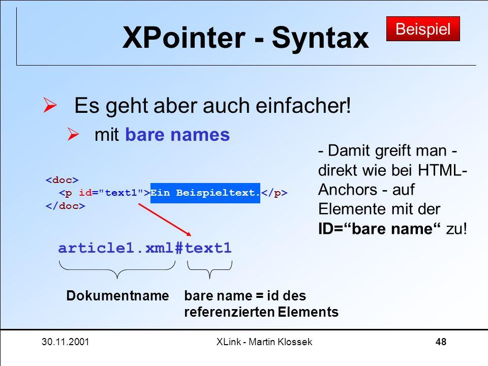 XPointer - Syntax Es geht aber auch einfacher! mit bare names Beispiel