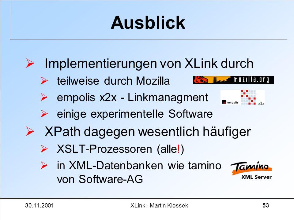 Ausblick Implementierungen von XLink durch