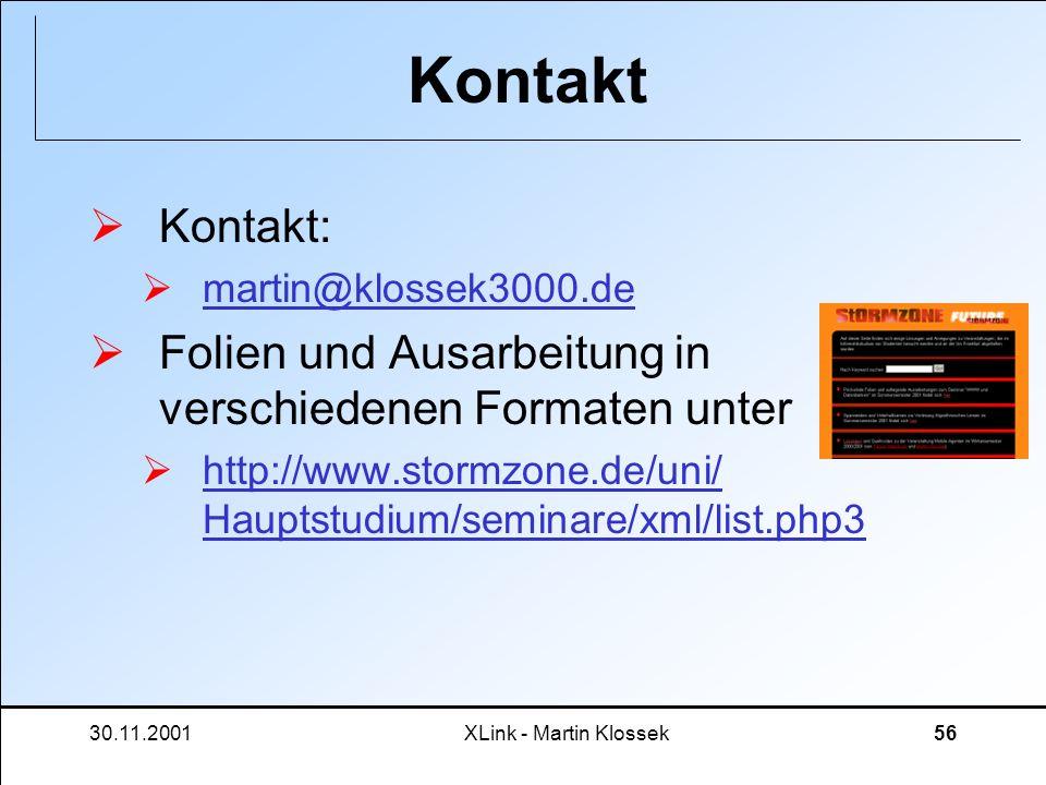 Kontakt Kontakt: martin@klossek3000.de. Folien und Ausarbeitung in verschiedenen Formaten unter.