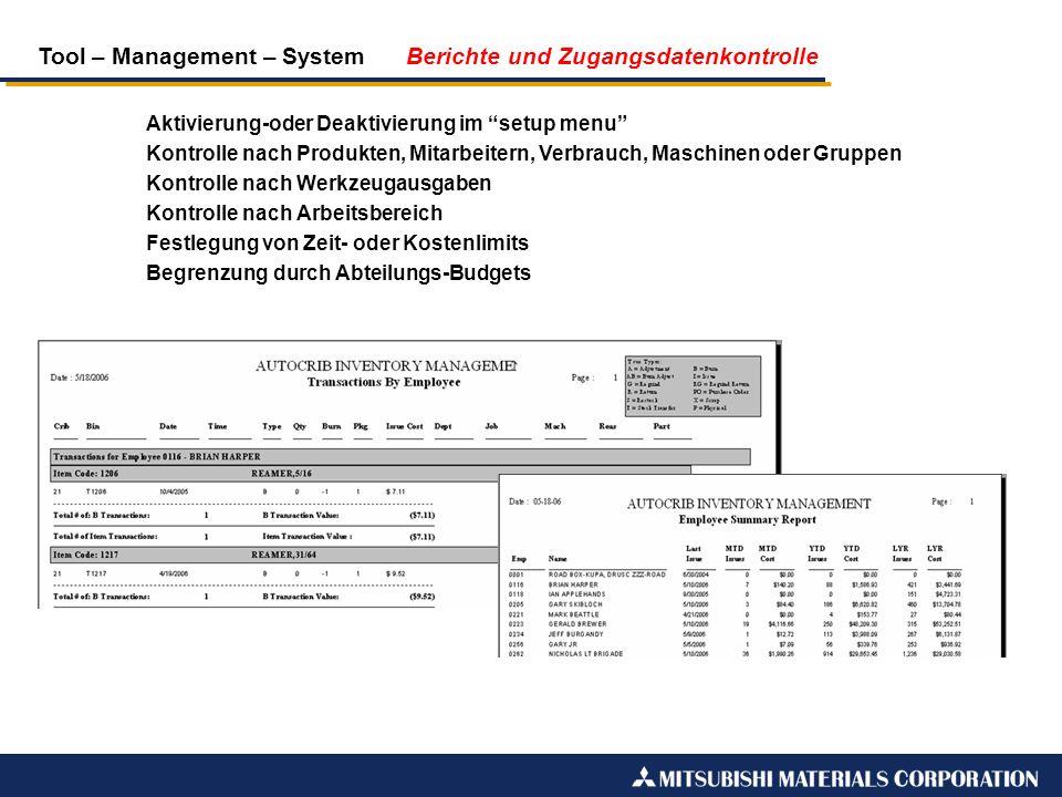 Tool – Management – System Berichte und Zugangsdatenkontrolle