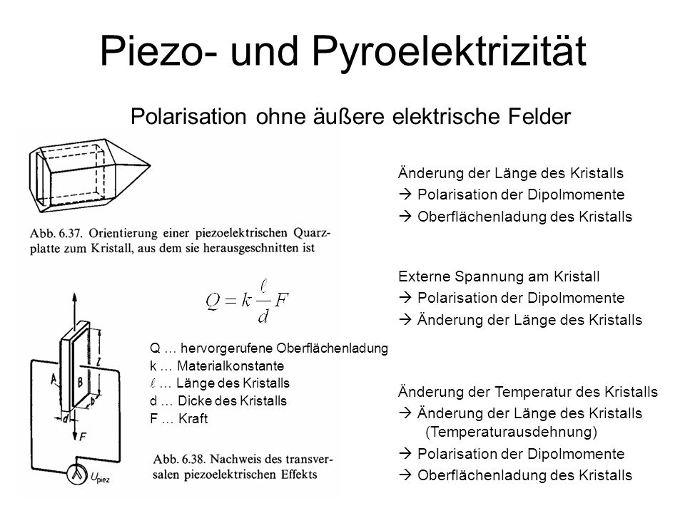 Piezo- und Pyroelektrizität