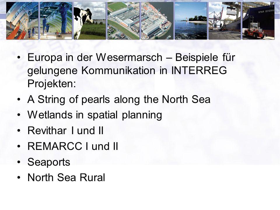 Europa in der Wesermarsch – Beispiele für gelungene Kommunikation in INTERREG Projekten: