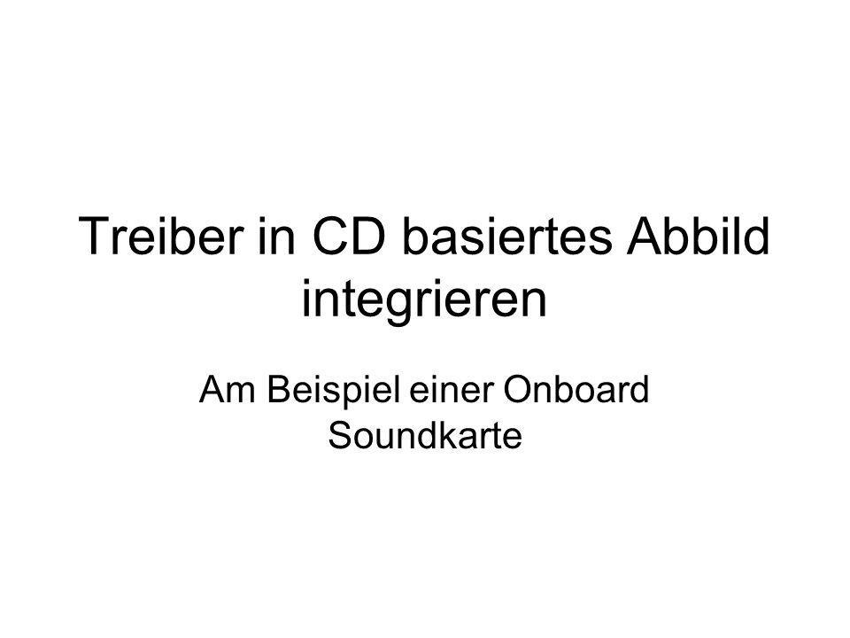 Treiber in CD basiertes Abbild integrieren