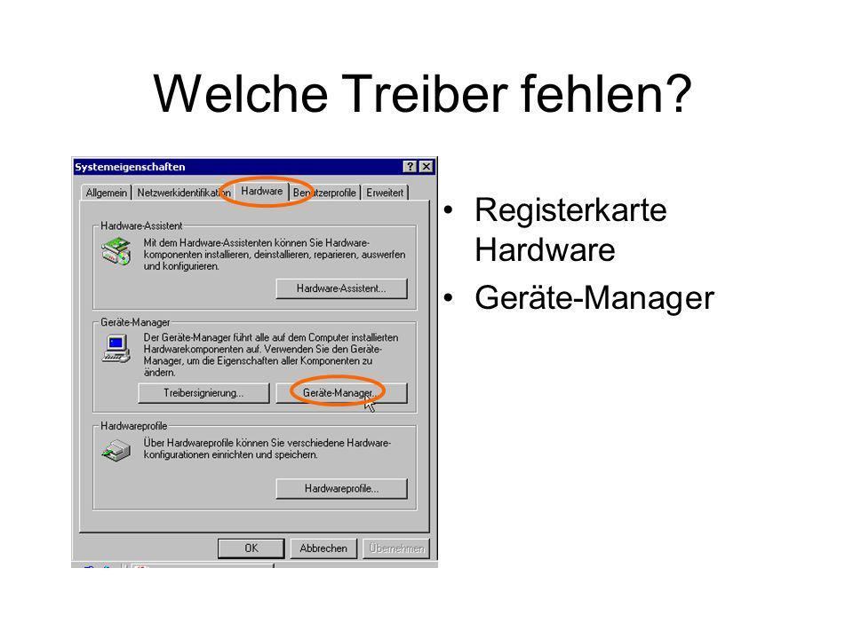 Welche Treiber fehlen Registerkarte Hardware Geräte-Manager