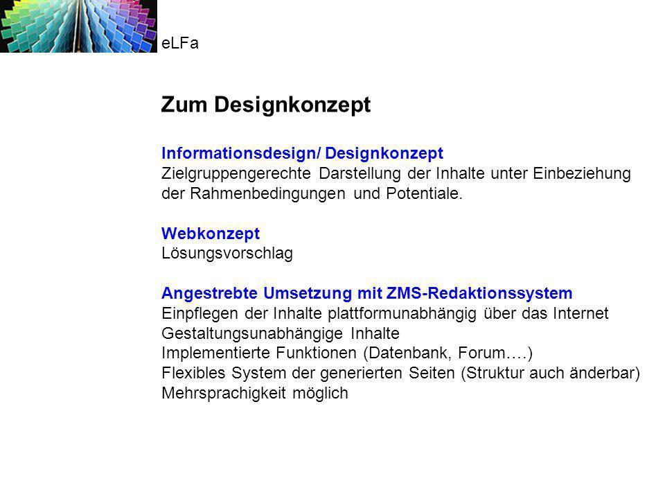 Zum Designkonzept eLFa Informationsdesign/ Designkonzept