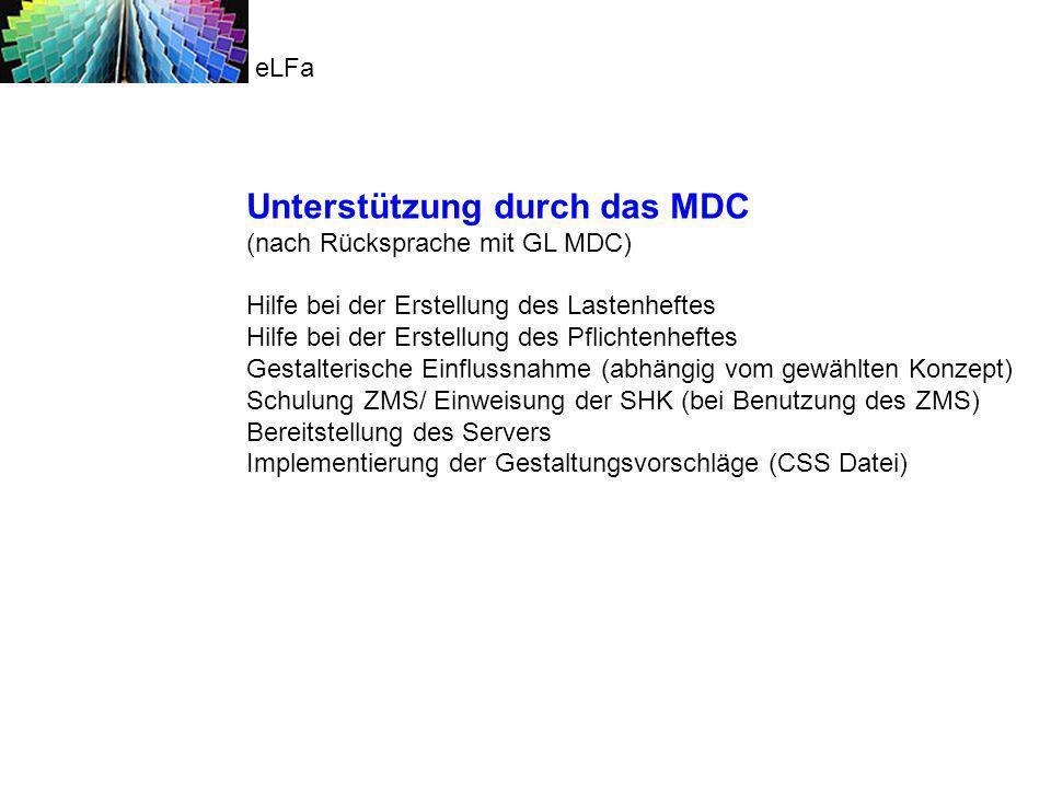 Unterstützung durch das MDC (nach Rücksprache mit GL MDC)