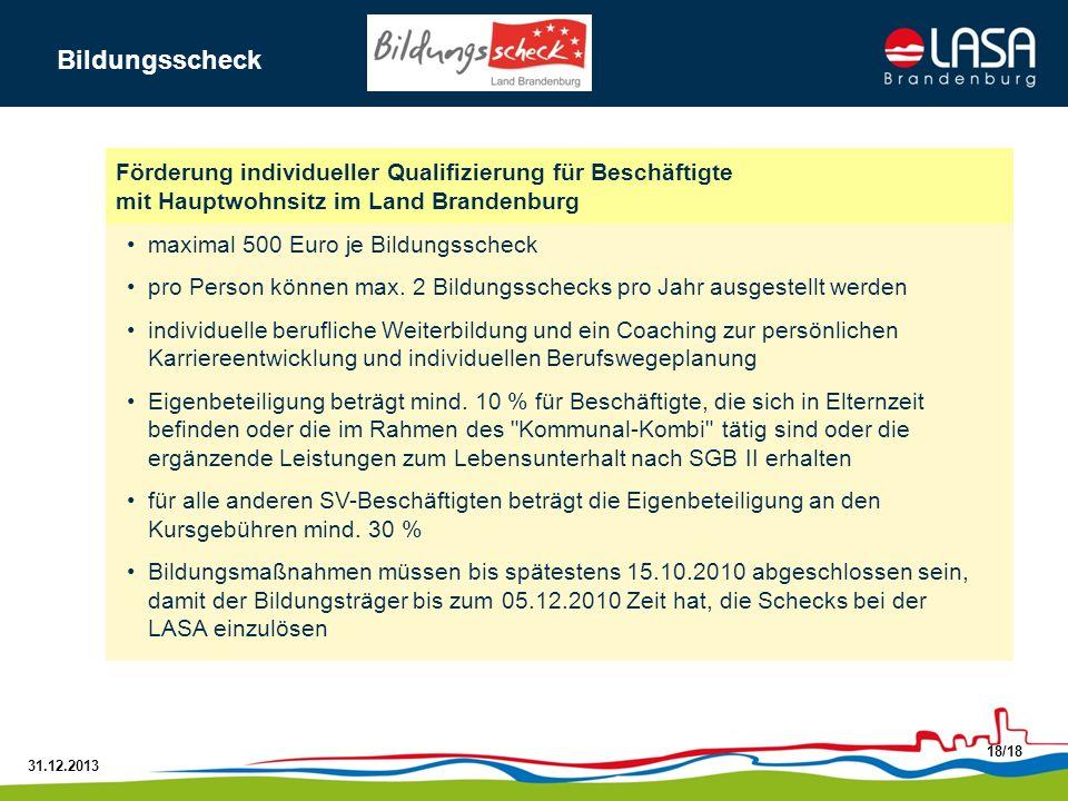 BildungsscheckFörderung individueller Qualifizierung für Beschäftigte mit Hauptwohnsitz im Land Brandenburg.