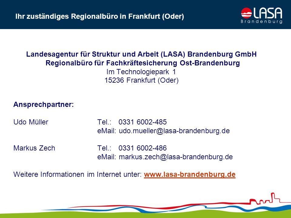 Ihr zuständiges Regionalbüro in Frankfurt (Oder)