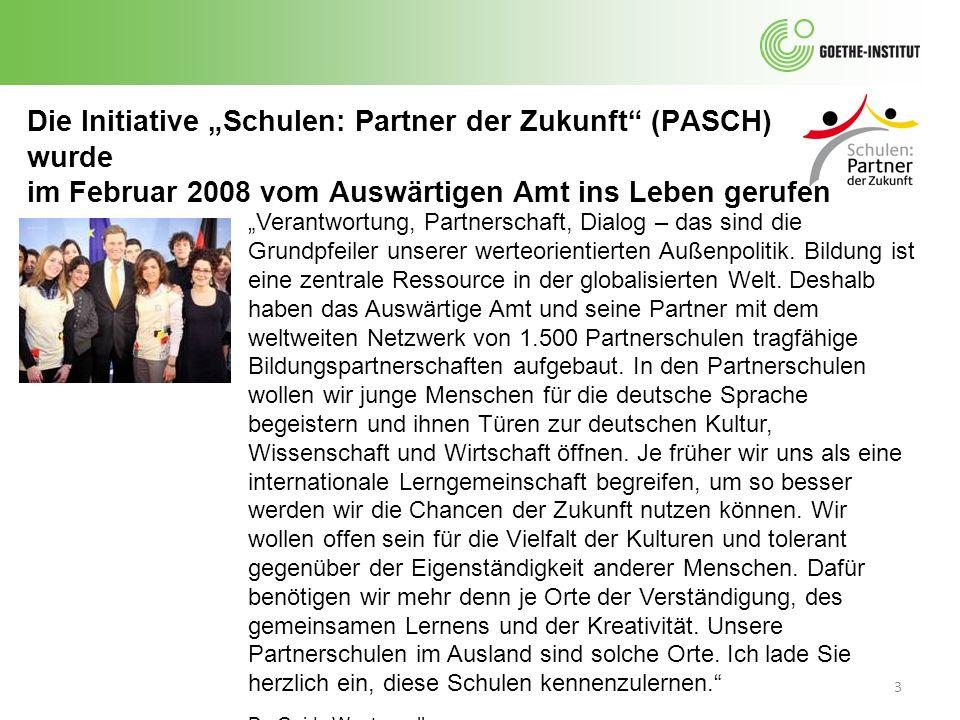 """Die Initiative """"Schulen: Partner der Zukunft (PASCH) wurde"""